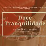 Imagem Promocional do Pacote Romântico Doce Tranquilidade