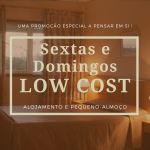 Sextas e Domingos LOW COST